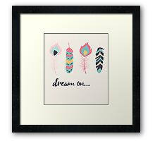 Dream on Framed Print