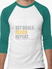 Set Goals Reach Repeat T-Shirt