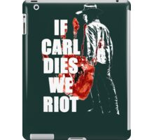 The Walking Dead - If Carl We Dies Riot iPad Case/Skin