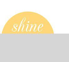 Shine by ntarpin
