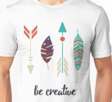 Be creative Unisex T-Shirt
