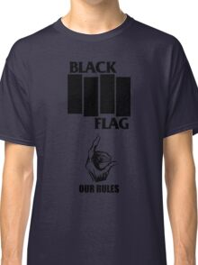 Black Flag Our Rules Classic T-Shirt