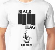 Black Flag Our Rules Unisex T-Shirt