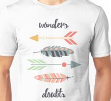 Wonders, doubts Unisex T-Shirt