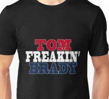 Tom Freakin Brady Unisex T-Shirt