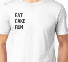 EAT CAKE RUN Unisex T-Shirt