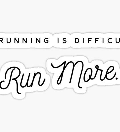 Run More Sticker