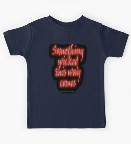 MACBETH, Something Wicked, The Play, Shakespeare, Play, Theater, Play, Second Witch Kids Tee