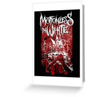 Motionless In White - This Place Is Haunted Greeting Card