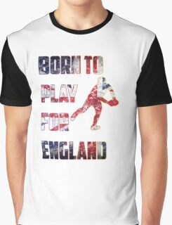 Born to Play For England Rugby Sport  Graphic T-Shirt