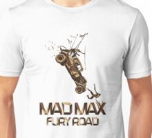 Mad Max Fury Road Art Unisex T-Shirt