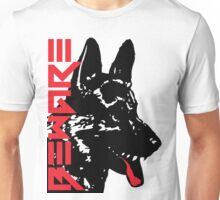 BEWARE DOG Unisex T-Shirt