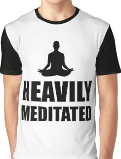 Heavily Meditated Graphic T-Shirt