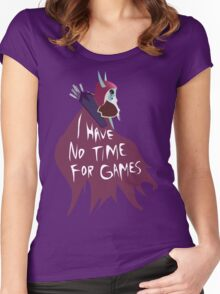 I have no time for Games Women's Fitted Scoop T-Shirt