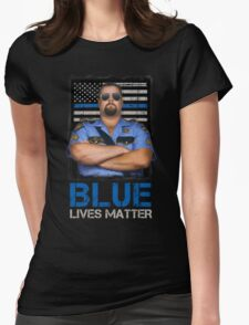 Big Boss Man - Blue Lives Matter Shirt Womens Fitted T-Shirt
