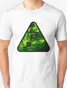 Warning Heisenburg Within - Breaking B Unisex T-Shirt