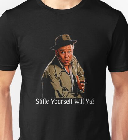 All In The Family Archie Bunker Stifle Yourself Black Shirt Unisex T-Shirt
