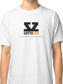 SottoZen - Logo and Slogan Classic T-Shirt