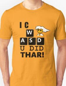 I C WASD U DID THAR STEAM PC MASTER RACE Unisex T-Shirt