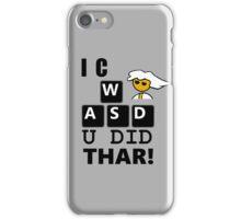 I C WASD U DID THAR STEAM PC MASTER RACE iPhone Case/Skin