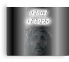 JESUS IS LORD Canvas Print