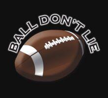 AMERICAN, FOOTBALL, GRIDIRON, SPORT, BALL DON'T LIE, US, USA Kids Tee