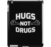 Hugs! Not Drugs iPad Case/Skin