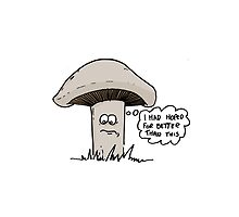 The Disappointed Mushroom by TheKingLobotomy