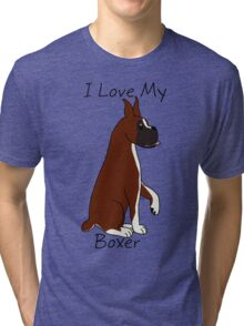 I Love My Boxer! Tri-blend T-Shirt
