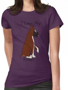 I Love My Boxer! Womens Fitted T-Shirt