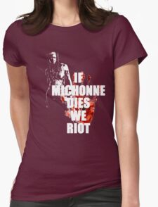 If Michonne Dies We Riot - The Walking Dead Womens Fitted T-Shirt
