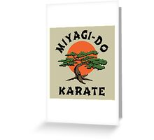 MIYAGI-DO - KARATE KID  Greeting Card