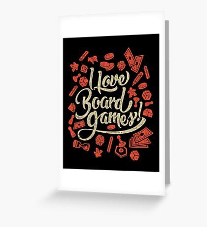 I Love Board Games Greeting Card