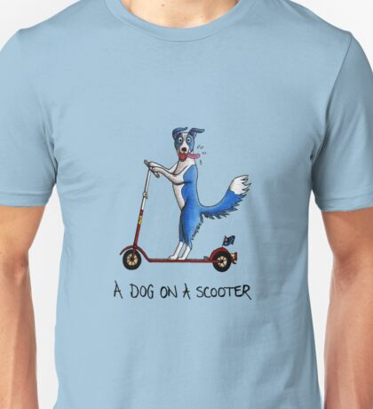 A Dog on a Scooter Unisex T-Shirt