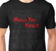 Would you kindly? Unisex T-Shirt