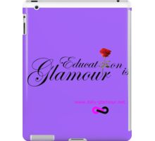 Education is Glamour - Parma violet iPad Case/Skin