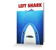 Left Shark Parody - Jaws - Funny Movie / Meme Humor Greeting Card