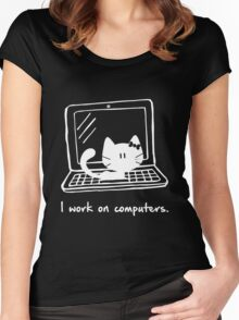I work on computers Women's Fitted Scoop T-Shirt