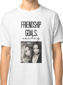Friendship Goals; Sashay Classic T-Shirt