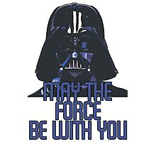 Star Wars - Darth Vader: May The Force Be With You Photographic Print