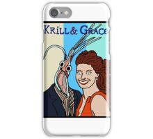 Krill & Grace iPhone Case/Skin