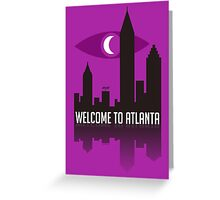 Welcome To Atlanta Greeting Card