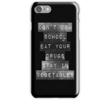 Eat Your Drugs iPhone Case/Skin