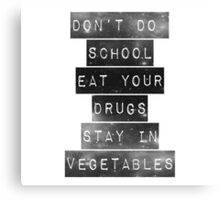 Eat Your Drugs Canvas Print