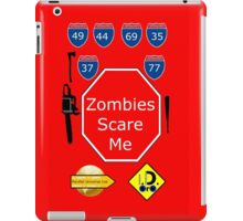Zombies Scare Me iPad Case/Skin