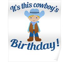 Little Cowboy Birthday Blue Eyes Blonde Poster
