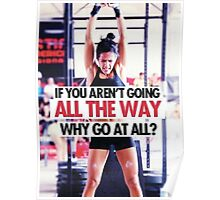 If You Aren't Going All The Way Poster