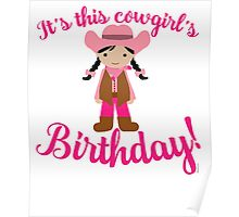 Little Cowgirl Birthday Lighter Skin Black Hair Poster