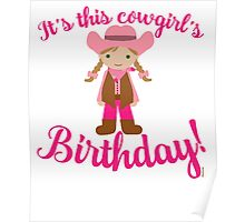 Little Cowgirl Birthday Lighter Skin Brown Hair Poster