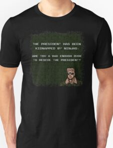 Are you a Bad Enough Dude? Unisex T-Shirt